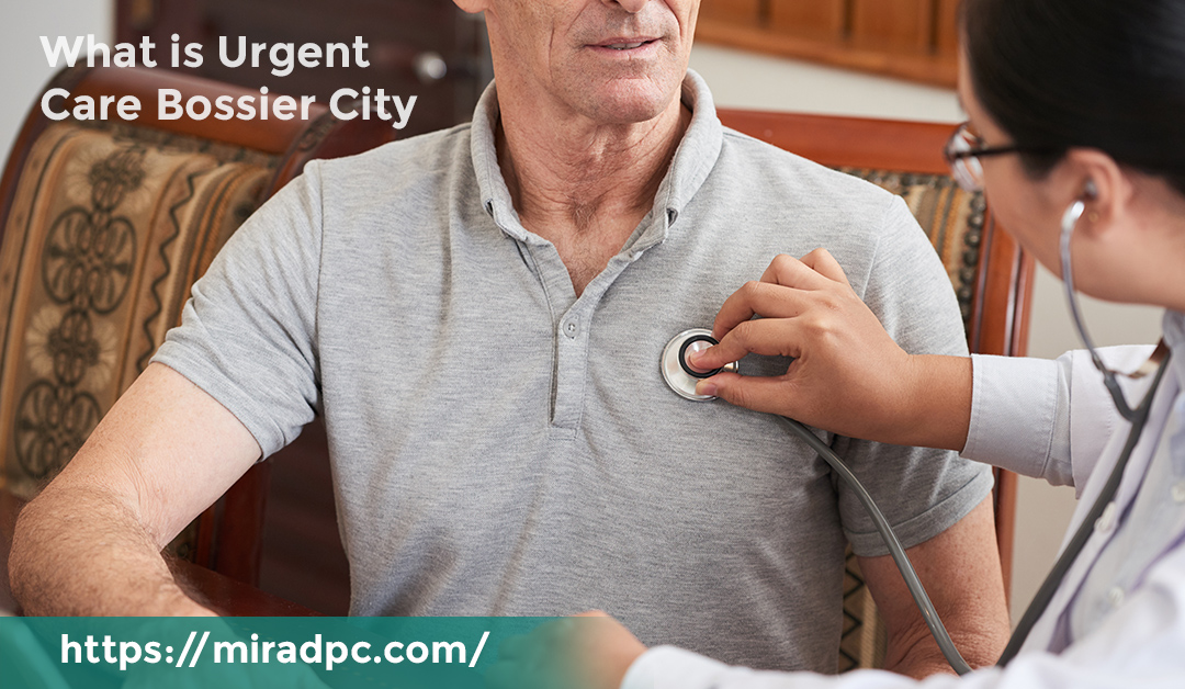 What is Urgent care Bossier City